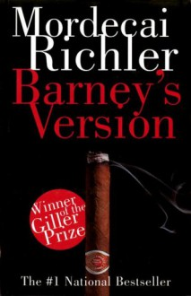 Barney's Version - Mordecai Richler