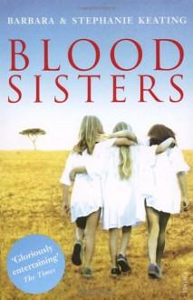 Blood Sisters (Langani Trilogy) - 'Barbara Keating', 'Stephanie Keating'