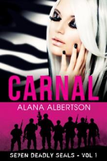 Carnal (Se7en Deadly SEALs, #1) - Alana Albertson