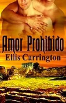 Amor Prohibido - Ellis Carrington