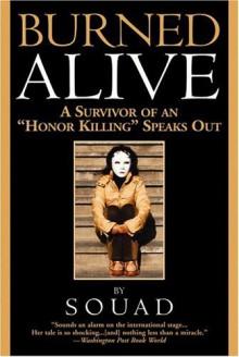 """Burned Alive: A Survivor of an """"Honor Killing"""" Speaks Out - Souad"""