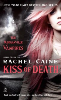 Kiss of Death - Rachel Caine