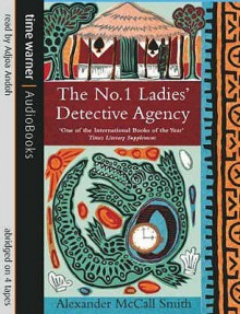 The No.1 Ladies' Detective Agency (No 1 Ladies Detective Agency 1) - Alexander McCall Smith