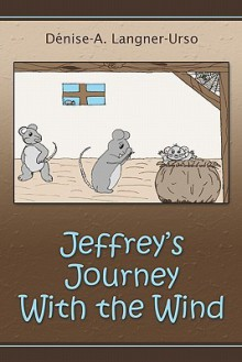 Jeffrey's Journey with the Wind - Denise A. Langner-Urso