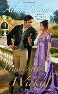 Practically Wicked - Alissa Johnson