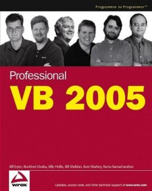 Professional VB 2005 - Bill Evjen, Billy Hollis, Rockford Lhotka