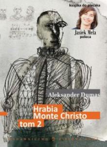 Hrabia Monte Christo, tom II - Aleksander Dumas