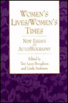 Women's Lives/Women's Times - Trev Lynn Broughton