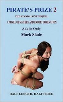 Pirate's Prize 2 - Mark Slade