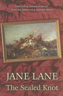 The Sealed Knot - Jane Lane