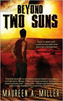 Beyond: Two Suns - Maureen A. Miller