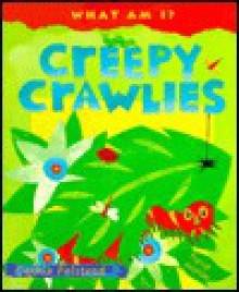Creepy Crawlies - Cathie Felstead