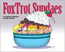 FoxTrot Sundaes: A FoxTrot Collection - Bill Amend