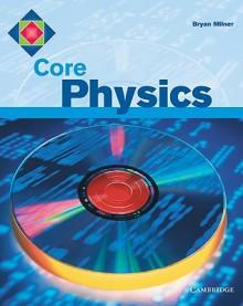 Core Physics - Bryan Milner