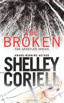 The Broken - Shelley Coriell