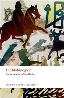 The Mabinogion (Oxford World's Classics) - Sioned Davies