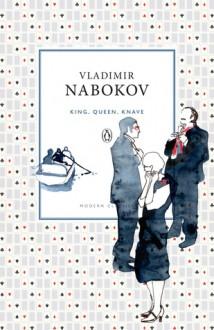 King, Queen, Knave - Vladimir Nabokov, Dmitri Nabokov