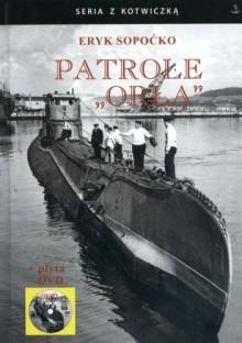 """Patrole """"Orła"""" - Eryk Sopoćko"""