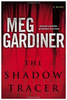 The Shadow Tracer - Meg Gardiner