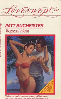 Tropical Heat - Patt Bucheister