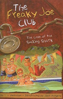 The Case of the Smiling Shark - P.J. McMahon, John Manders