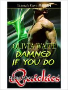 Damned if You Do - Olivia Waite