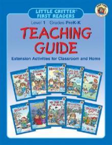 Little Critter First Readers Teaching Guide, Level 1 - Mercer Mayer
