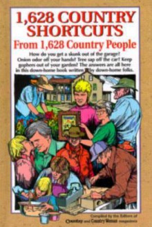 1, 628 Country Shortcuts From 1, 628 Country People - Roy Reiman