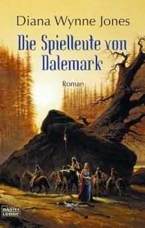 Die Spielleute Von Dalemark - Diana Wynne Jones