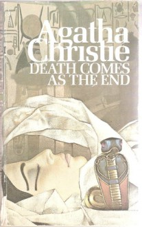 Death Comes As the End - Agatha Christie