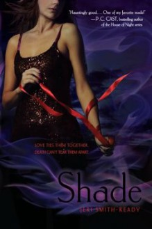 Shade - Jeri Smith-Ready