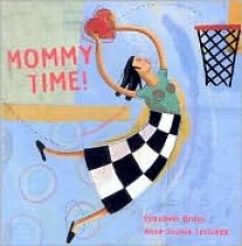 Mommy Time - Elisabeth Brami