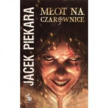 Młot na czarownice - Jacek Piekara