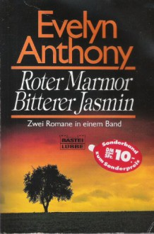 Roter Marmor : zwei Romane in einem Band - Evelyn Anthony