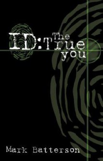 Id: The True You - Mark Batterson