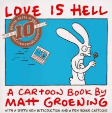 Love Is Hell - Matt Groening