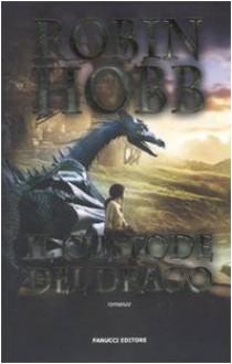 Il custode del drago (Cronache delle Giungle delle Piogge, #1) - Robin Hobb, Gabriele Giorgi