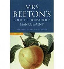 Mrs.Beeton's Book of Household Management - Mrs. Beeton