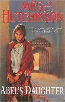 Abel's Daughter - Meg Hutchinson