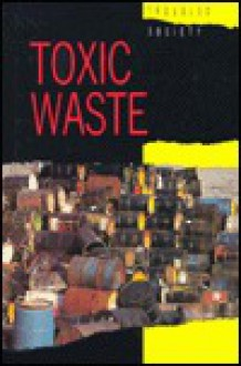 Toxic Waste (Troubled Society) - George H. Jenkins