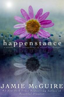 Happenstance: A Novella - Jamie McGuire