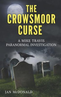 The Crowsmoor Curse - Jan McDonald