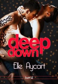 Deep Down (OGs, #1) - Elle Aycart