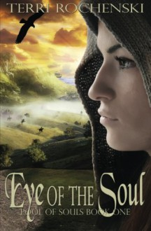 Eye of the Soul - Terri Rochenski