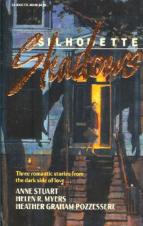 Silhouette Shadows - Anne Stuart, Heather Graham, Helen R. Myers