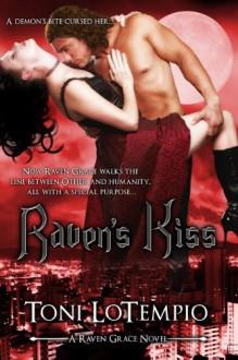 Raven's Kiss - Toni LoTempio, Kimberly Killion