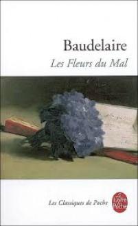 Les Fleurs du Mal - Charles Baudelaire, Yves Bonnefoy
