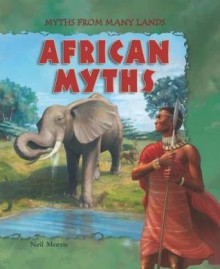 African Myths - Neil Morris