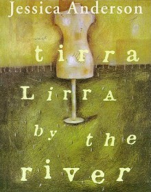 Tirra Lirra by the River (Audio) - Jessica Anderson, Beverly Dunn