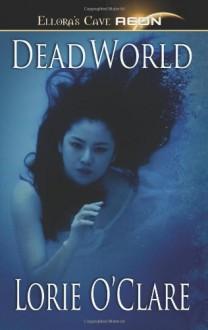 Dead World - Lorie O'Clare